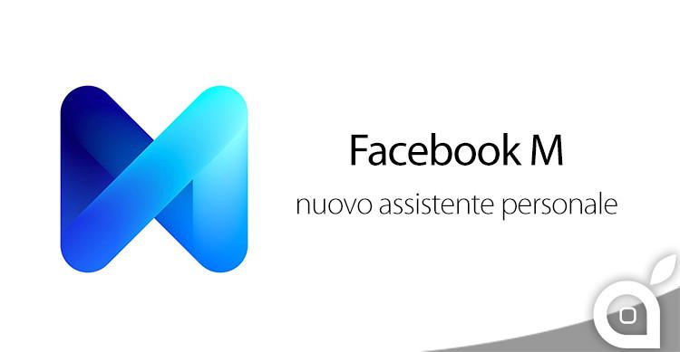 M, l'assistente virtuale sbarca su Facebook